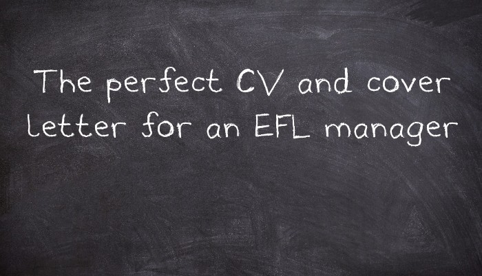 The perfect CV and cover letter for an EFL manager - UsingEnglish.com