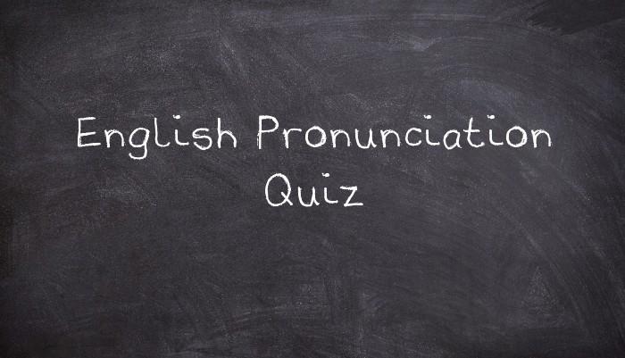 English Pronunciation Quiz - UsingEnglish com