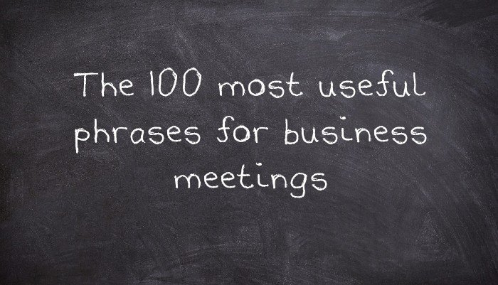 The 100 most useful phrases for business meetings