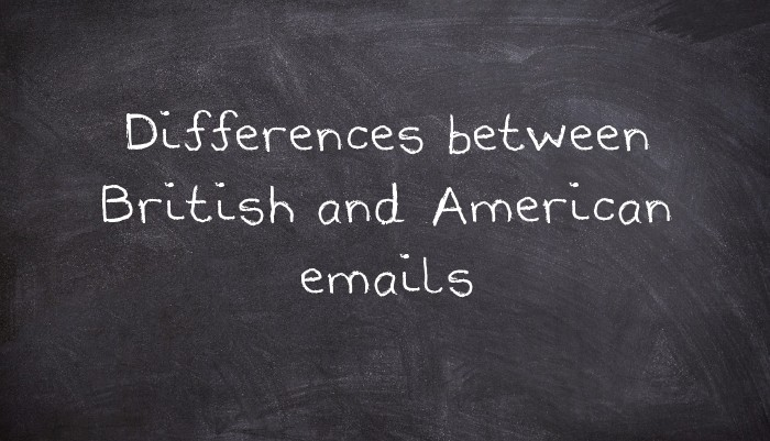 Differences between british and american emails usingenglish m4hsunfo