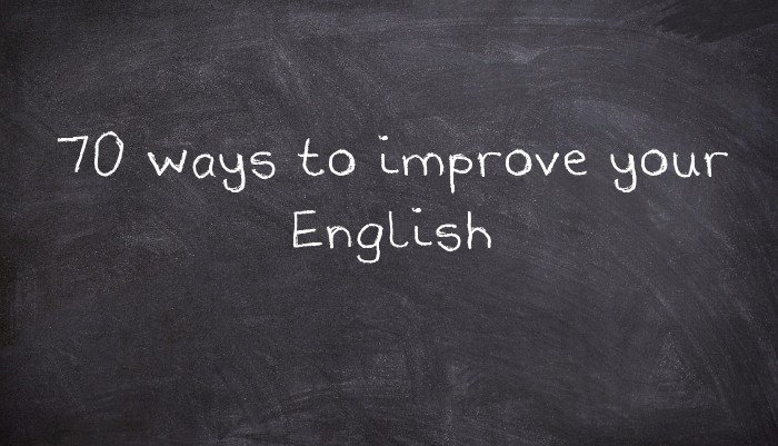 70 ways to improve your English